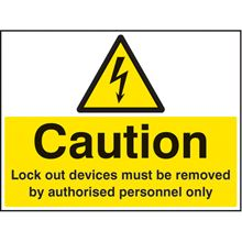 Lock out Devices.... Removed by Authorised Personnel Only- 100x75mm - SAV 26245A