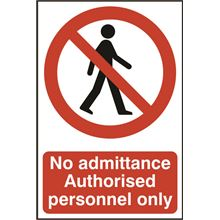 No Admittance Sign - 200x300mm - PVC SK0613